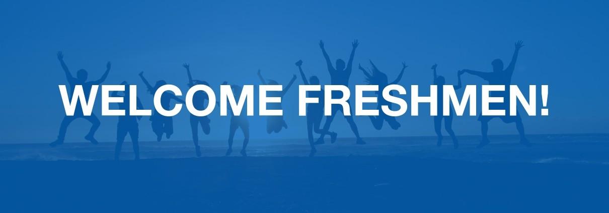 Welcome Freshmen Bild